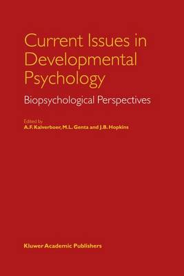 Current Issues in Developmental Psychology: Biopsychological Perspectives