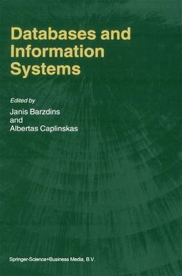 Databases and Information Systems: Fourth International Baltic Workshop, Baltic DB&IS 2000 Vilnius, Lithuania, May 1-5, 2000 Selected Papers