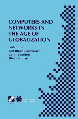 Computers and Networks in the Age of Globalization: IFIP TC9 Fifth World Conference on Human Choice and Computers August 25-28, 1998, Geneva, Switzerland