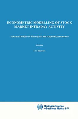 Econometric Modelling of Stock Market Intraday Activity