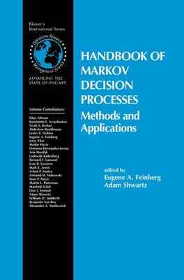Handbook of Markov Decision Processes: Methods and Applications