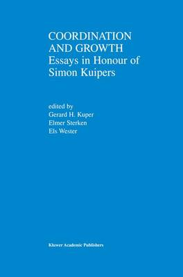 Coordination and Growth: Essays in Honour of Simon K. Kuipers