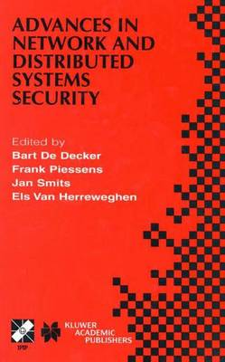 Advances in Network and Distributed Systems Security: IFIP TC11 WG11.4 First Annual Working Conference on Network Security November 26-27, 2001, Leuven, Belgium