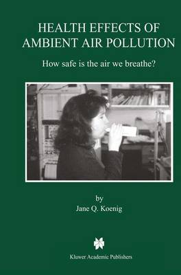 Health Effects of Ambient Air Pollution: How safe is the air we breathe?