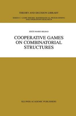 Cooperative Games on Combinatorial Structures
