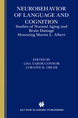 Neurobehavior of Language and Cognition: Studies of Normal Aging and Brain Damage