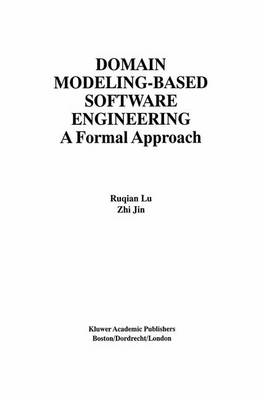 Domain Modeling-Based Software Engineering: A Formal Approach