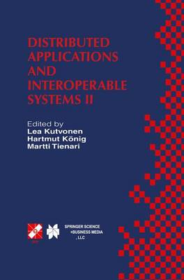 Distributed Applications and Interoperable Systems II: IFIP TC6 WG6.1 Second International Working Conference on Distributed Applications and Interoperable Systems (DAIS'99)June 28-July 1, 1999, Helsinki, Finland