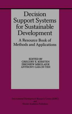 Decision Support Systems for Sustainable Development: A Resource Book of Methods and Applications