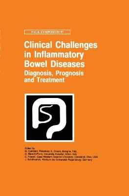 Clinical Challenges in Inflammatory Bowel Diseases: Diagnosis, Prognosis and Treatment
