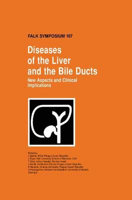 Diseases of the Liver and the Bile Ducts: New Aspects and Clinical Implications