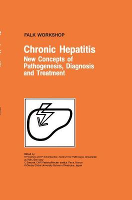 Chronic Hepatitis: New Concepts of Pathogenesis, Diagnosis and Treatment