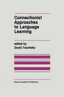 Connectionist Approaches to Language Learning