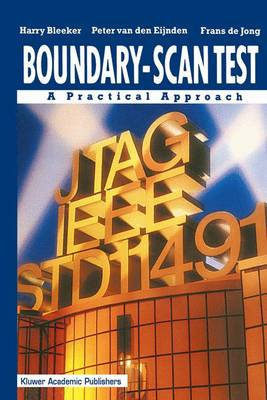 Boundary-Scan Test: A Practical Approach