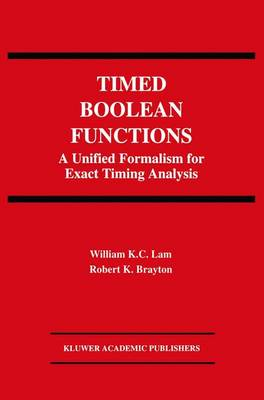 Timed Boolean Functions: A Unified Formalism for Exact Timing Analysis