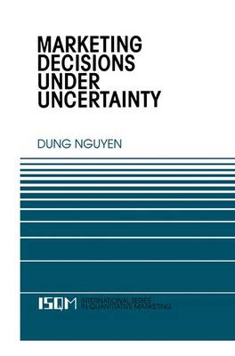 Marketing Decisions Under Uncertainty