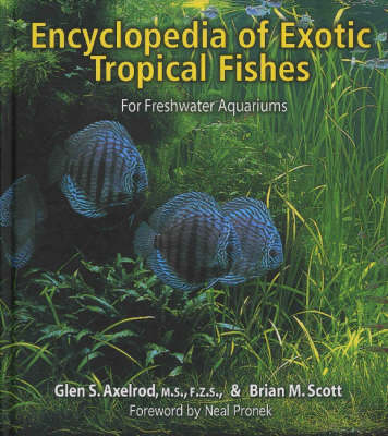 Encyclopaedia of Exotic Tropical Fishes for Freshwater Aquariums