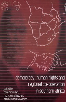 Democracy, Human Rights and Regional Co-Operation in Southern Africa