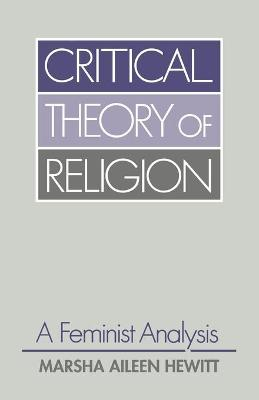 Critical Theory of Religion: A Feminist Analysis