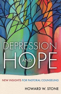 Depression and Hope: New Insights for Pastoral Counselling