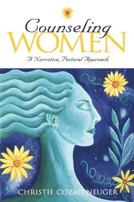 Counseling Women: Narrative, Pastoral Approach