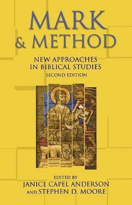 Mark and Method: New Approaches in Biblical Studies