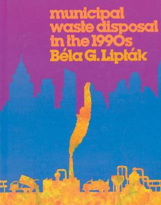 Municipal Waste Disposal in the 1990s