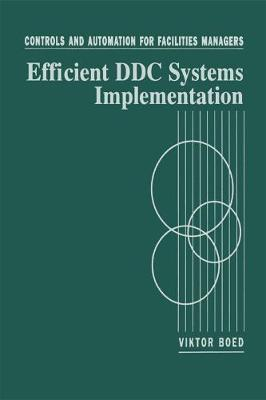 Controls and Automation for Facilities Managers: Efficient DDC Systems Implementation