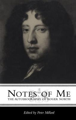 Notes of Me: The Autobiography of Roger North