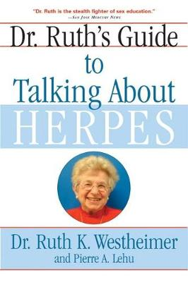 Dr. Ruth's Guide to Talking About Herpes