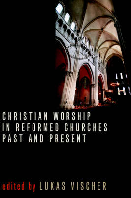 Christian Worship in Reformed Ch