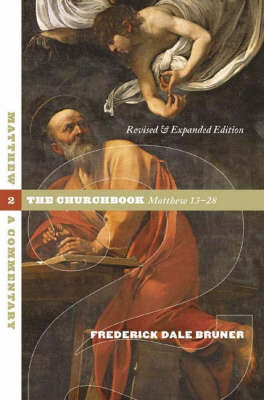 Matthew: A Commentary: v. 2: Churchbook, Matthew 13-28