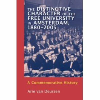 Cornerstone of the Pillarized System: A History of the Free University