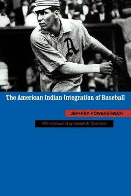 The American Indian Integration of Baseball