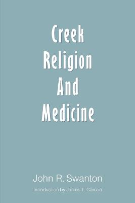 Creek Religion and Medicine