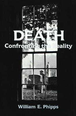 Death: Confronting the Reality