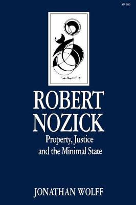 Robert Nozick: Property, Justice, and the Minimal State