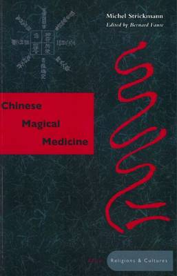 Chinese Magical Medicine
