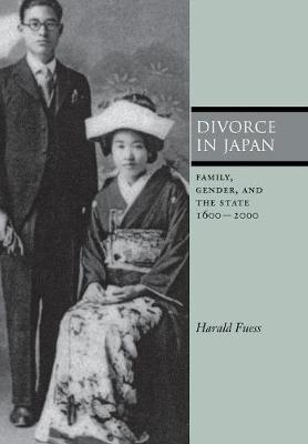 Divorce in Japan: Family, Gender, and the State, 1600-2000