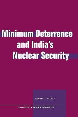 Minimum Deterrence and India's Nuclear Security
