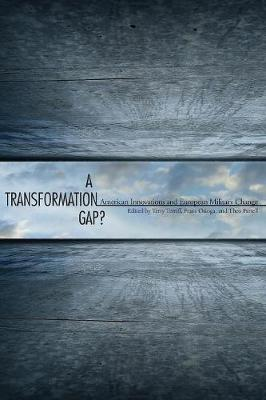 A Transformation Gap?: American Innovations and European Military Change