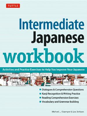 Intermediate Japanese Workbook: Your Pathway to Dynamic Language Acquisition