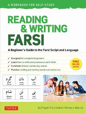 Reading & Writing Farsi: A Beginner's Guide to the Farsi Script and Language (online audio & printable flash cards)