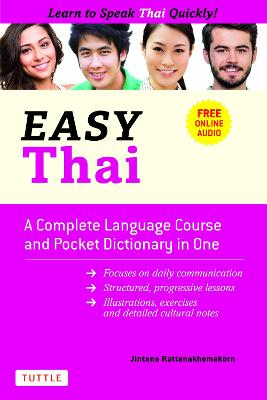 Easy Thai: A Complete Language Course and Pocket Dictionary in One! (Free Companion Online Audio)