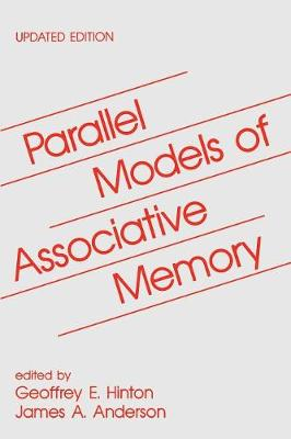 Parallel Models of Associative Memory: Updated Edition