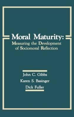 Moral Maturity: Measuring the Development of Sociomoral Reflection