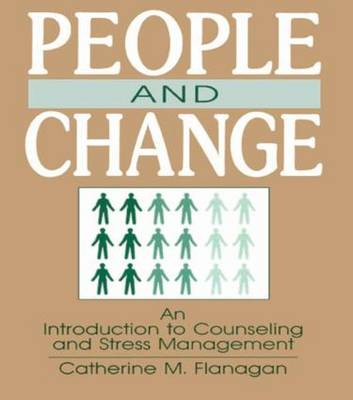 People and Change: An Introduction To Counseling and Stress Management
