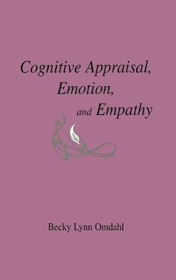 Cognitive Appraisal, Emotion, and Empathy