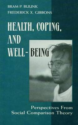 Health, Coping, and Well-being: Perspectives From Social Comparison Theory
