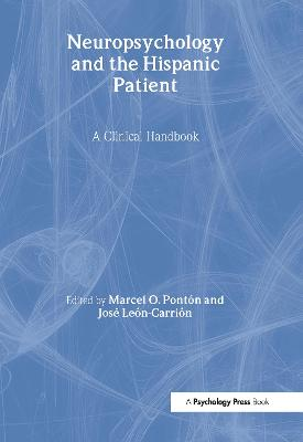 Neuropsychology and the Hispanic Patient: A Clinical Handbook